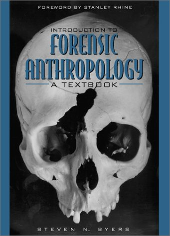 Introduction to Forensic Anthropology: A Textbook