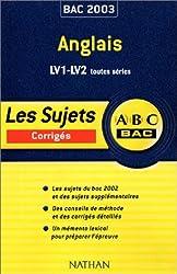 ABC Bac : Anglais LV1-LV2, toutes séries