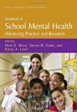 Handbook of School Mental Health : Advancing Practice and Research, , 0387733108
