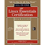 LPI Linux Essentials Certification All-in-One Exam Guide