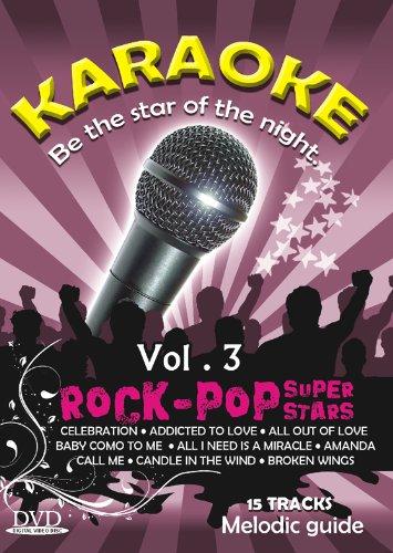 Karaoke Rock-Pop Super Stars Vol.3 (Karaoke Music (Vol 3 Karaoke Dvd)