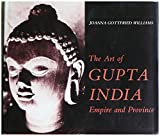 The Art of Gupta India: Empire and Province