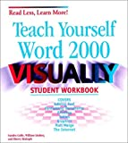 Teach Yourself Microsoft Word 2000 Visually, Sandra Cable and William Lindsey, 0764534424