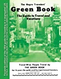 : The Negro Travelers' Green Book: 1954 Facsimile Edition