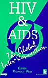 HIV and AIDS : The Global Inter-Connection, , 156549041X