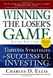 Winning the Loser's Game: Timeless Strategies for Successful Investing, 5th Edition