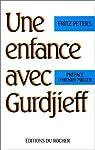 Une enfance avec Gurdjieff par Peters