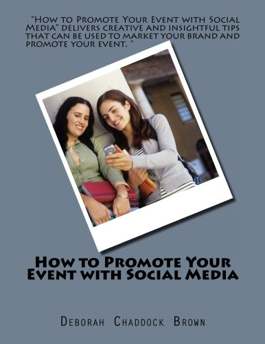 How to Promote Your Event with Social Media (Volume 1) ebook