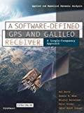 img - for A Software-Defined GPS and Galileo Receiver: A Single-Frequency Approach (Applied and Numerical Harmonic Analysis) book / textbook / text book