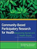 img - for Community-Based Participatory Research for Health: Advancing Social and Health Equity book / textbook / text book