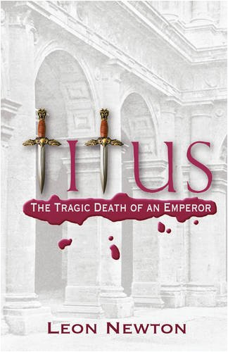 Titus: The Tragic Death of an Emperor