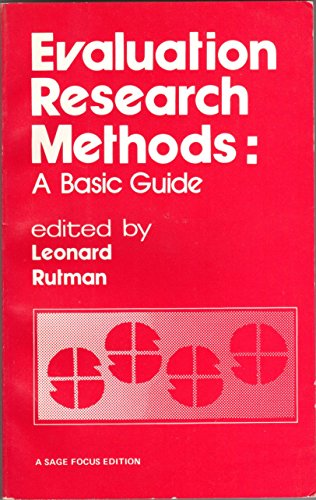 Evaluation Research Methods: A Basic Guide (SAGE Focus Editions)