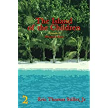 The Island of the Children (Morgan's Knot - A Serial Fantasy Book 2)