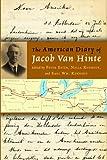 The American Diary of Jacob Van Hinte, , 0802866611