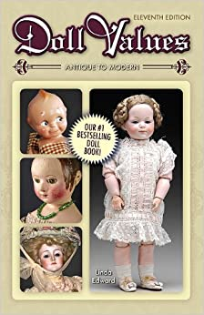 Book Doll Values Antique to Modern