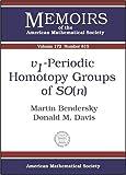 V1-Periodic Homotopy Groups of SO(N), Martin Bendersky and Donald M. Davis, 0821835890