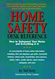 Home Safety Desk Reference, Theodore S. Ferry and Peter Couden, 1564141373
