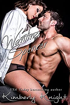 Wanting Spencer (Club 24) by [Knight, Kimberly]