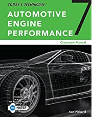 Today's Technician : Automotive Engine Performance, Classroom and Shop  Manuals, Spiral bound Version