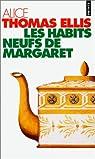 Les habits neufs de Margaret par Alice Thomas Ellis
