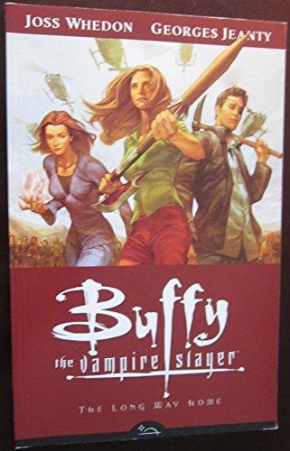 Buffy the Vampire Slayer 1: The Long Way Home: Season Eight (Buffy The Vampire Slayer The Long Way Home)