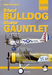 Bristol Bulldog and Gloster Gauntlet (Yellow Series)