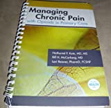 Managing Chronic Pain with Opioids in Primary Care 9780974009315