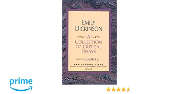 Amazoncom Emily Dickinson A Collection Of Critical Essays  Amazoncom Emily Dickinson A Collection Of Critical Essays   Judith Farr Books