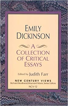 emily dickinson a collection of critical essays sewall Words from dickinson's collected letters are not included in the edl at this time   emily dickinson: a collection of critical essays ed richard b sewall.