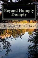 Beyond Humpty Dumpty: Recovery Reflections On The Seasons Of Our Lives (Volume 1) Paperback