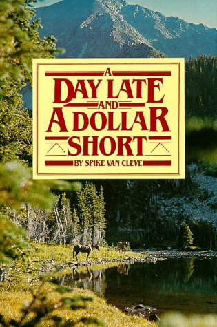 A Day Late and a Dollar Short -