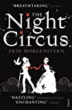 Front cover for the book The Night Circus by Erin Morgenstern