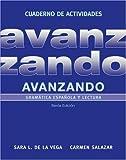 img - for Avanzando, Workbook: Gram tica espa ola y lectura by Sara L. de la Vega (2012-10-16) book / textbook / text book