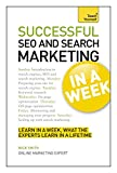 Succesful SEO and Search Marketing in a Week: Teach Yourself