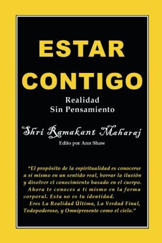 Estar Contigo: Realidad Sin Pensamiento (Spanish Edition) [Ramakant Maharaj] (Tapa Blanda)