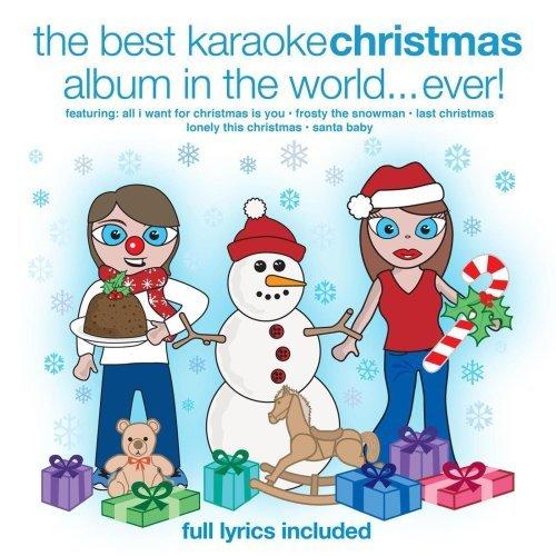 Best Karaoke Christmas Album in the World Ever! by Best Karaoke Christmas Album in the World ()