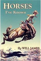 Horses I've Known (Tumbleweed Series) Paperback