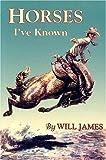 Horses I've Known (Tumbleweed Series)