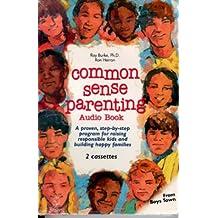 Common Sense Parenting (Audio)