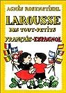 Larousse des tout-petits : français-espagnol par Rosenstiehl