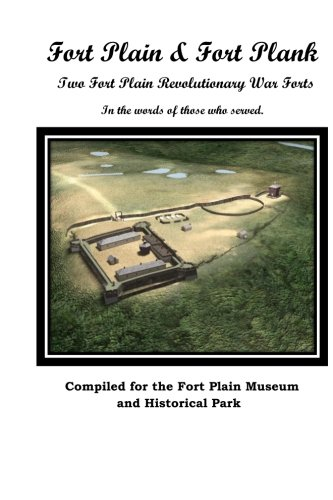 Fort Plain & Fort Plank: The Two Fort Plain Forts pdf