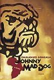 Johnny Mad Dog: A Novel