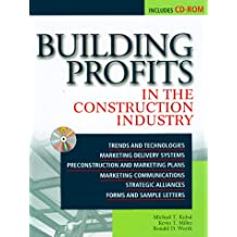 Building Profits in the Construction Industry: In the Construction Industry with CDROM