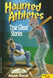 Haunted Athletes, Allan Zullo, 0816743150