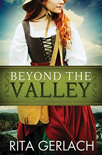 Beyond the Valley (Daughters of the Potomac Book 3) by [Gerlach,  Rita]