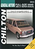 Chilton's General Motors Chevrolet Express & GMC Savana Full-size Vans 1998-07 Repair Manual
