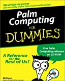 Palm Computing for Dummies, Bill Dyszel, 0764505815
