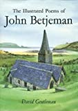 The Illustrated Poems of John Betjeman, John Betjeman and David Gentleman, 0719552486