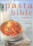The Pasta Bible, Lorenz Books Staff, 1859679056