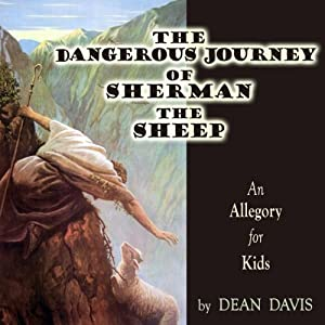 The Dangerous Journey of Sherman the Sheep Audiobook